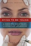 Dying To Be Young